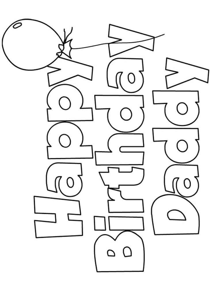Happy Birthday Daddy Coloring Pages Free Printable Happy Birthday Daddy Coloring Pages